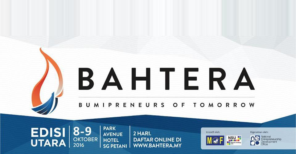 BAHTERA 2016 Panggilan Baharu Buat Bumipreneurs